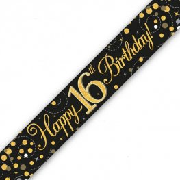Black Sparkling Fizz Happy 16th Birthday Holographic Banner