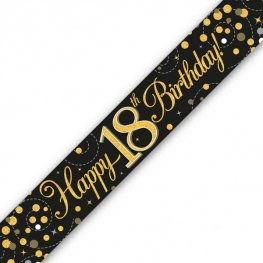 Black Sparkling Fizz Happy 18th Birthday Holographic Banner