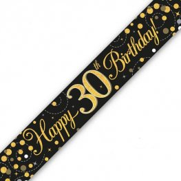 Black Sparkling Fizz Happy 30th Birthday Holographic Banner