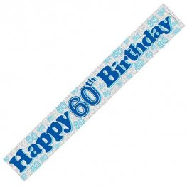 Happy 60th Birthday Blue Holographic Banner