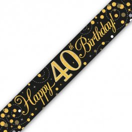 Black Sparkling Fizz Happy 40th Birthday Holographic Banner