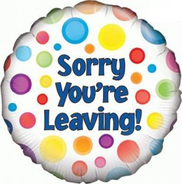 "18"" Sorry Your Leaving Foil Balloons"