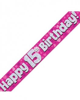 Happy 15th Birthday Pink Holographic Banner
