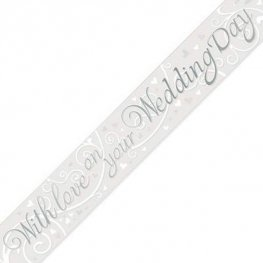 With Love On Your Wedding Day Metallic Banner