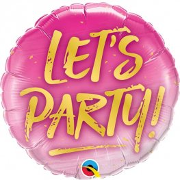 "18"" Lets Party Foil Balloons"