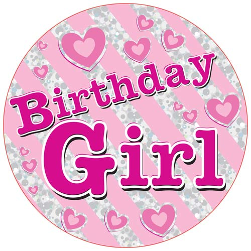 Birthday Girl Giant Party Badge