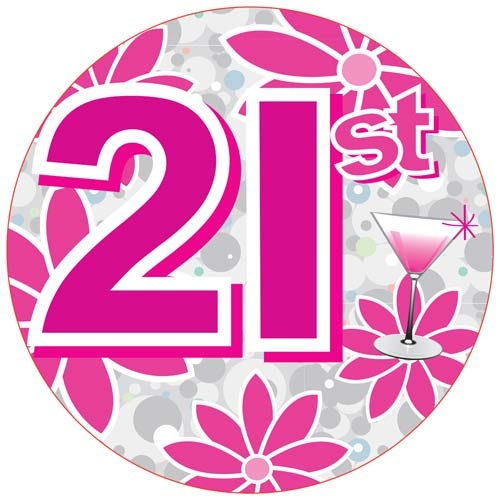 Age 21 Pink Giant Party Badge