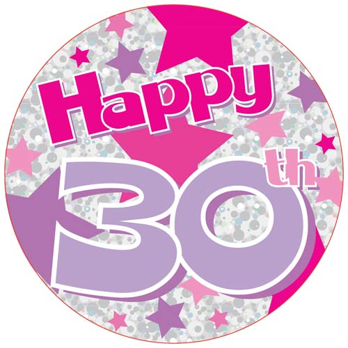 Happy 30th Pink Giant Party Badge