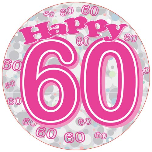 Happy 60th Pink Giant Party Badge