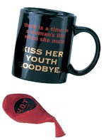 Kiss Her Youth Goodbye Mugs
