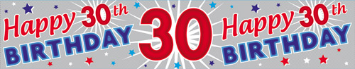 30th Birthday Male Holographic Extra Wide Banner