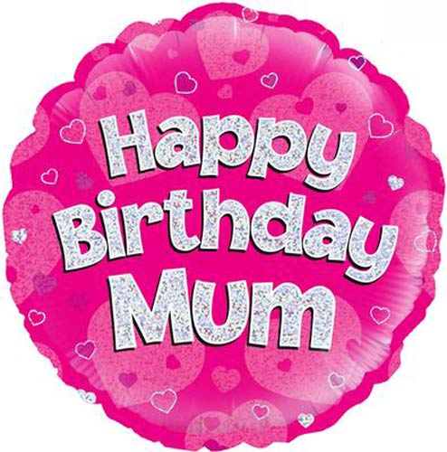 "18"" Happy Birthday Mum Pink Holographic Foil Balloons"