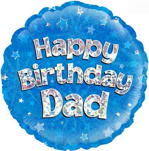 "18"" Happy Birthday Dad Blue Holographic Foil Balloons"